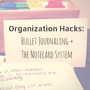 Organization Hacks-Bullet Journaling +